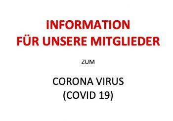 """Informationen für unsere Mitglieder zum Thema """"Corona-Virus"""""""